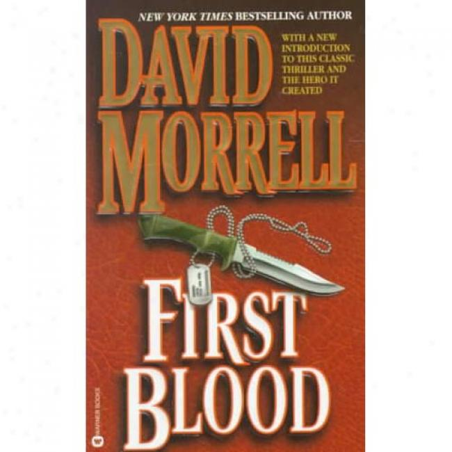 First Blood By Davie Mprrell, Isbn 0446364401