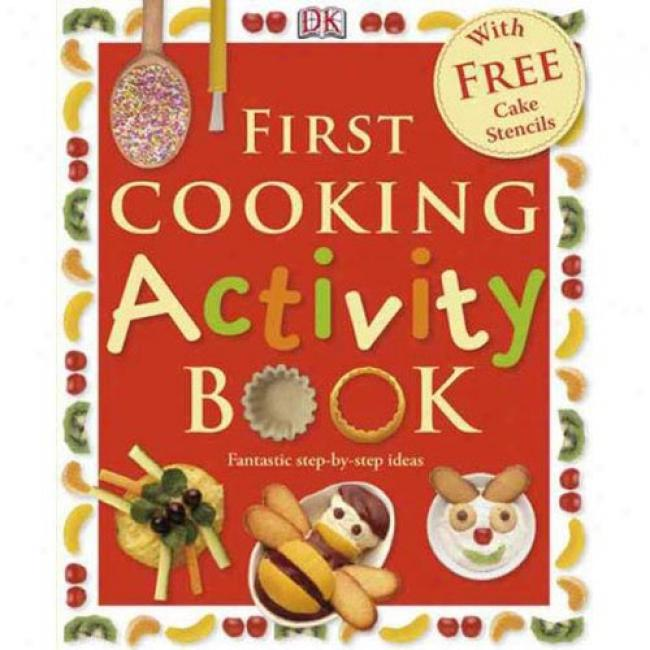 First Cooking Activiry Book [with Recipe And Menu Cards]