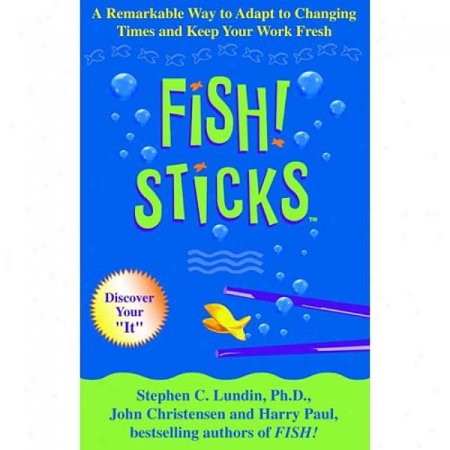 Fish Sticks By Stephen C. Lundin, Isbn 0786868163