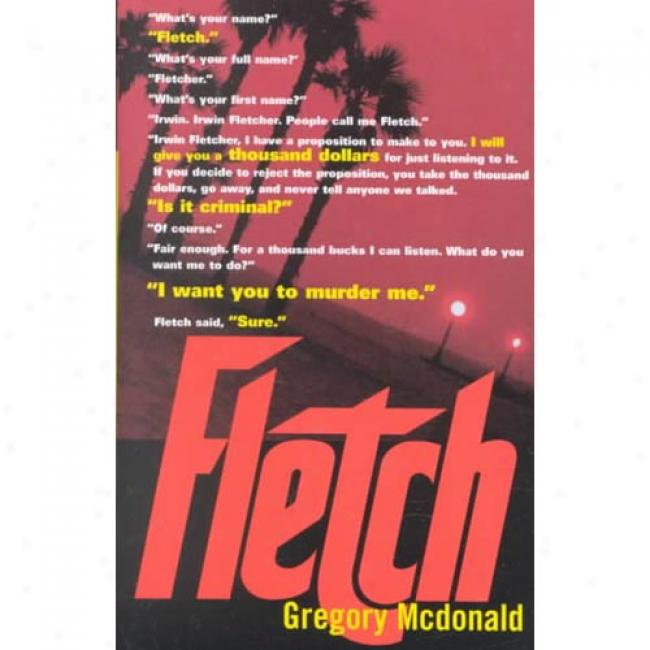 Fletch By Gregory Mcdonald, Isbn 0375713549