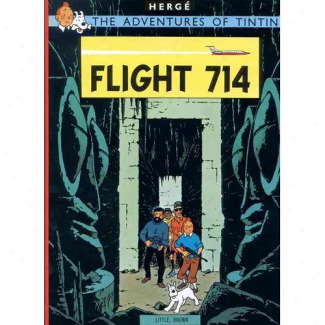 Flight 714 By Herge, Isbn 0316358371