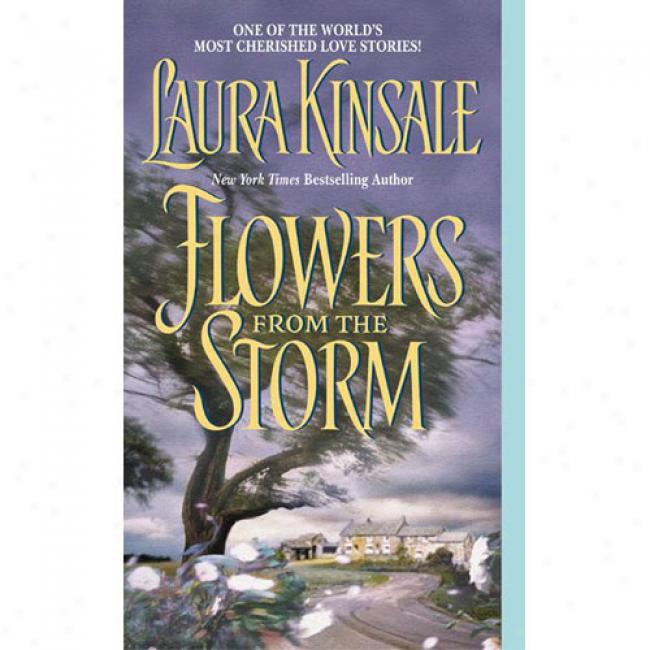 Flowers From The Storm By Laura Kinsale, Isbn 0380761327