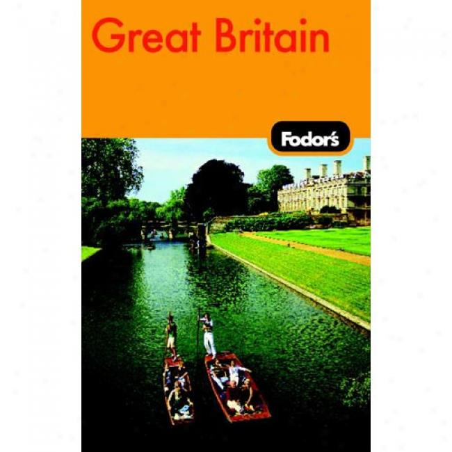 Fodor's Great Britain [with Pullout Map]