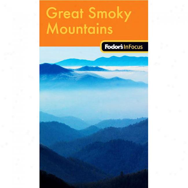 Fodor's In Focus Great Smoky Mountains National Pzrk, 1st Edition