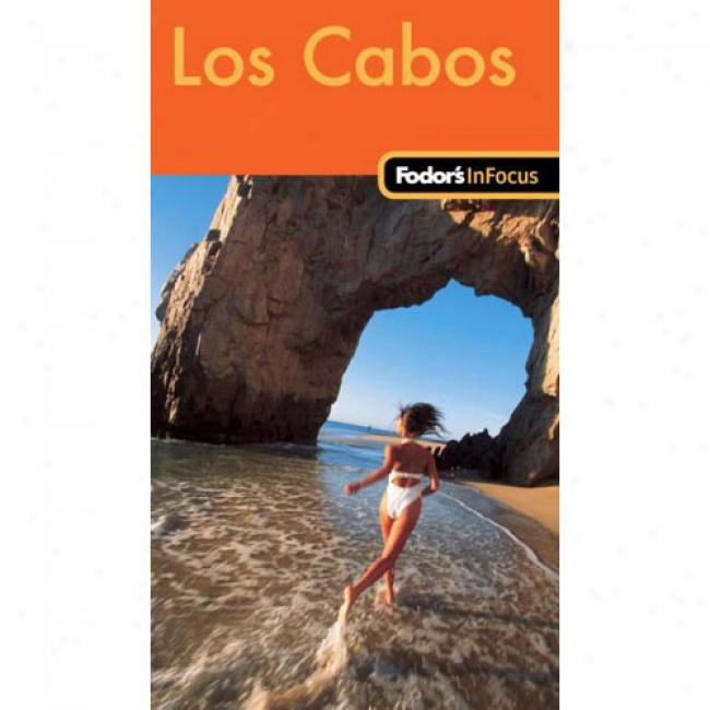 Fodor's In Focus Los Cabos