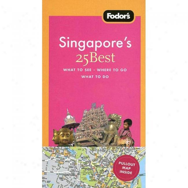 Fodor's Singapore's 25 Best