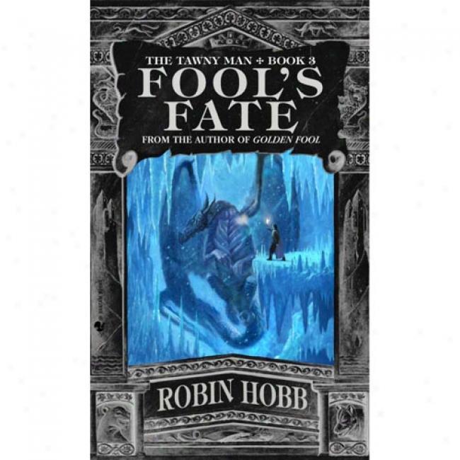 Fool''s Fate