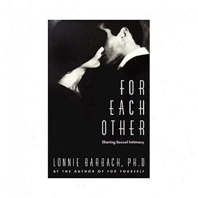 For Each Other By Lonnie Garfueld Barbach, Isbn 0381572974