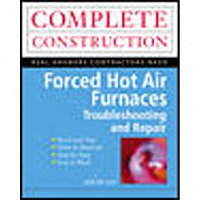 Forced Hot Air Furnaces:_Troubleshooting & Repair By Roger Vizi, Isbn 0071341714
