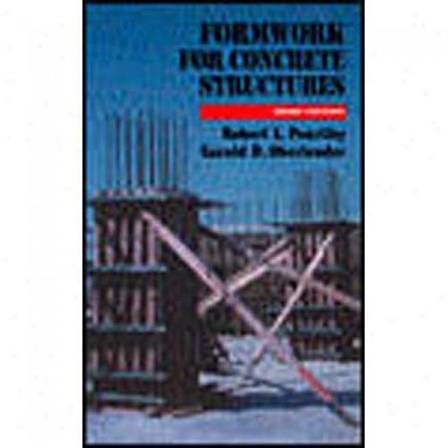 Formwork For Concrete Structures By Robert L. Peurifoy, Isbn 0070498385