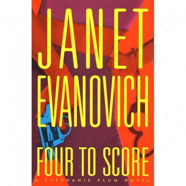 Four To Score By Janet Evanovich, Isbn 0312185863