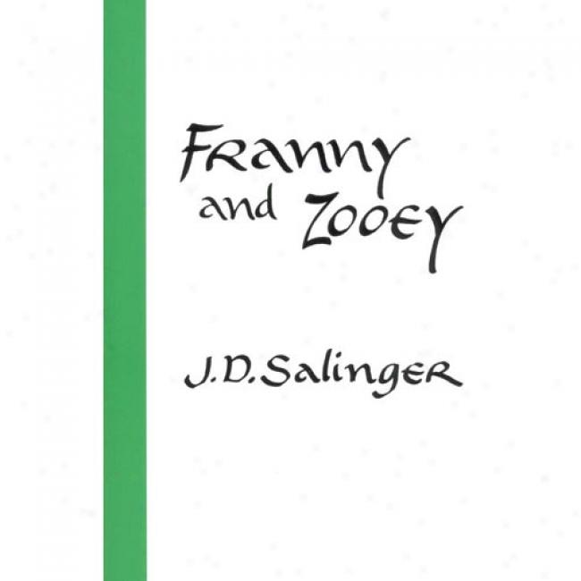Franny And Zooey By J. D.-Salinger, Isbn 0316769029