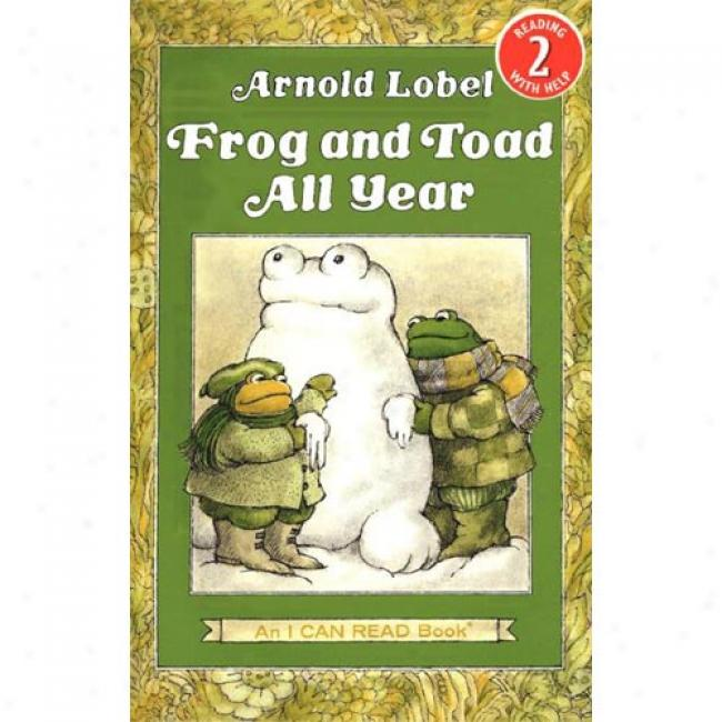 Frog And Toad All Year From Arnild Lobel, Isbn 0060239506
