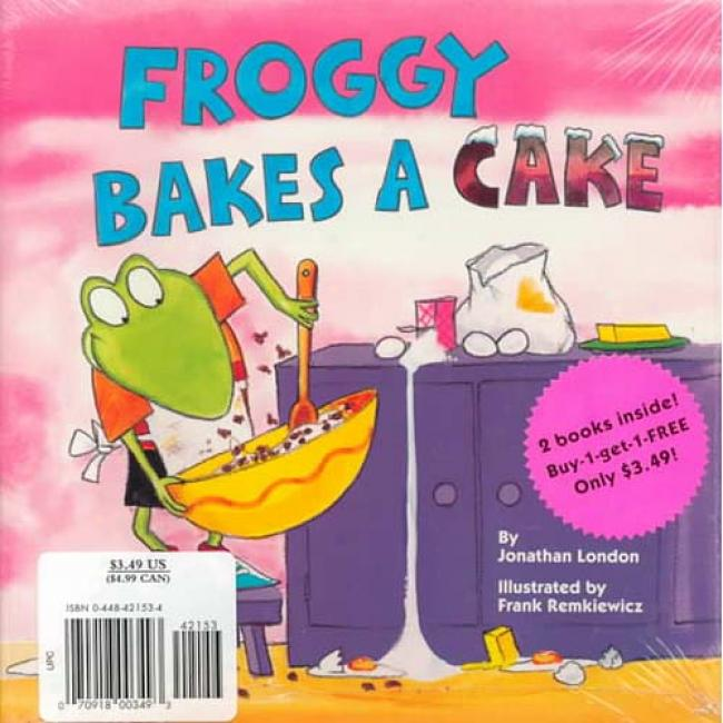 Froggy Bakes A Cake/the Eawy-to-read Little Engine That Could By Jonathan London, Isbn 0448421534