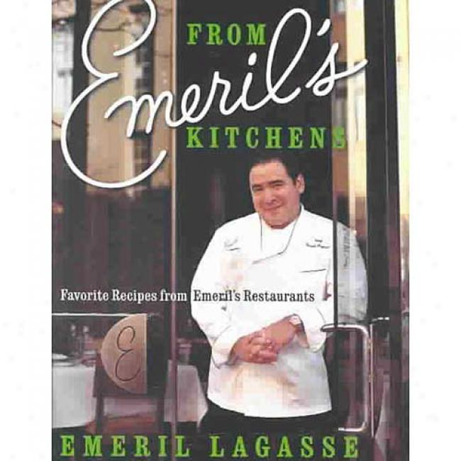 From Emeril's Kitchens: Favorite Recipes From Emeril's By Emeril Lagasse, Isbn 006018535x
