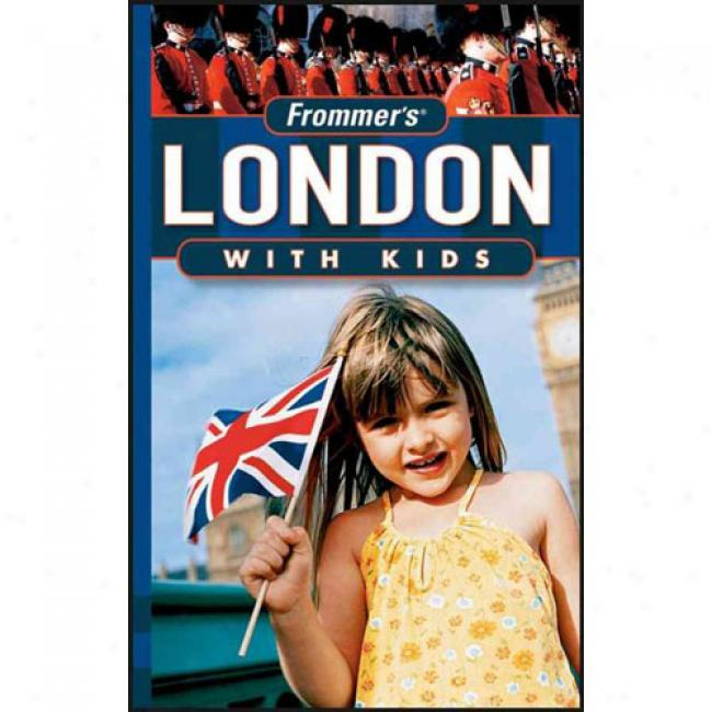 Frommer's London With Kids