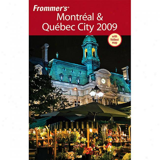 Frommer's Montreal & Quebec City