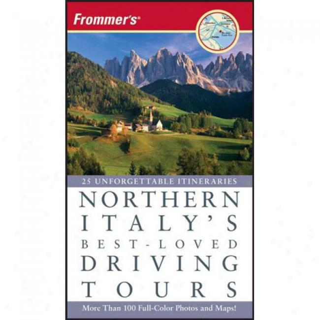Frommer's North Italy's Best-loved Driving Tours
