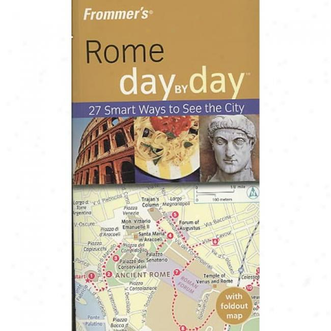 Frommer's Rome Day By Day [with Pull-out Map]
