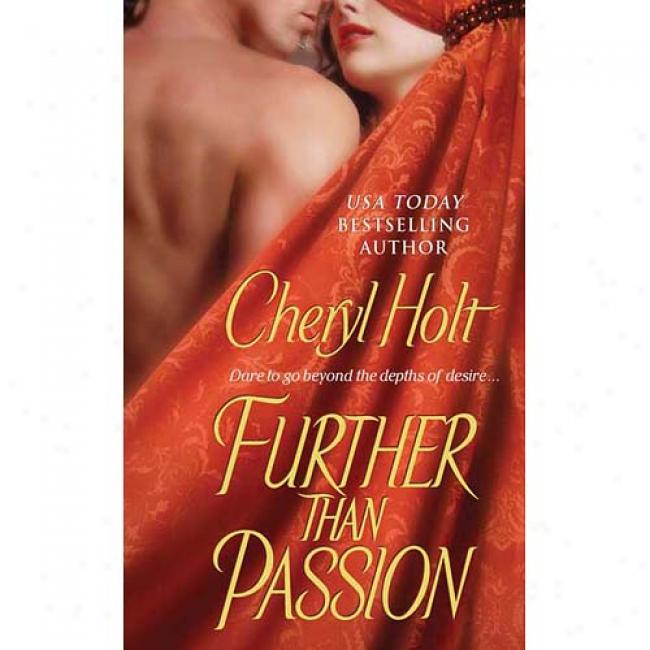 Further Than Passion