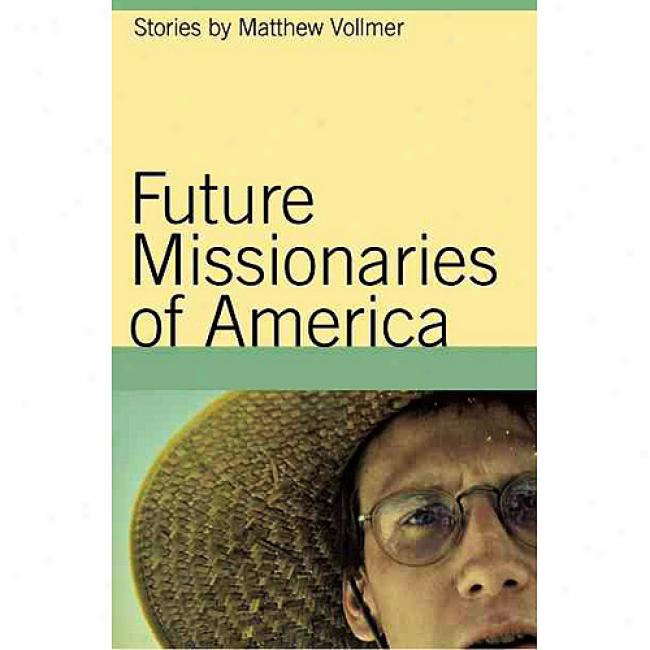Future Missionaries Of America: Stori3s