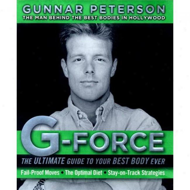 G-force: The Last Guide To Your Best Consistency Ever
