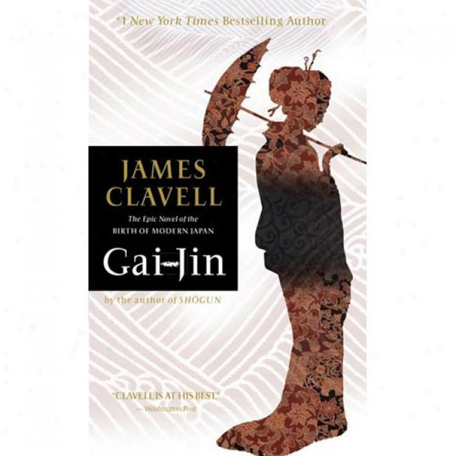 Gai-jin By James Clavell, Isbn 044021680x
