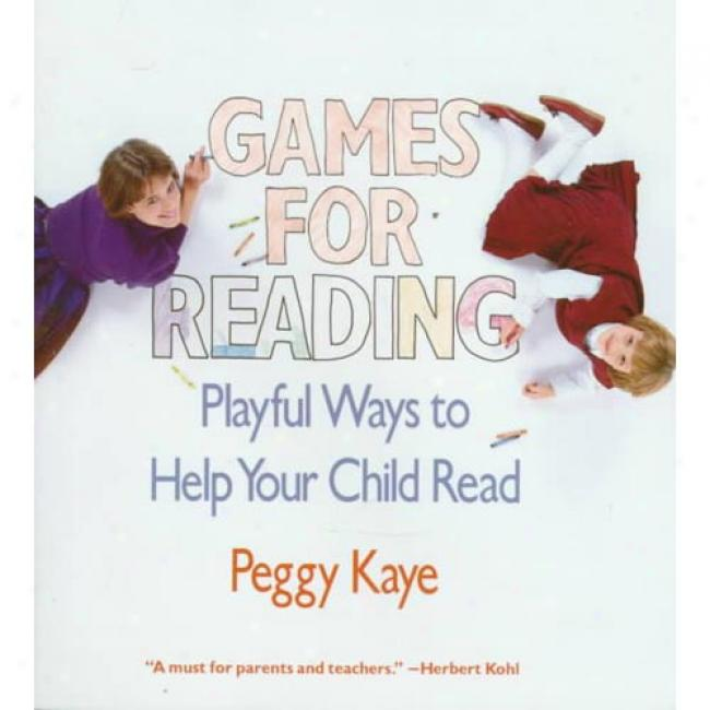 Games For Reading: Playful Ways To Help Your Child Read By Peggy Kaye, Isbj 03394721497