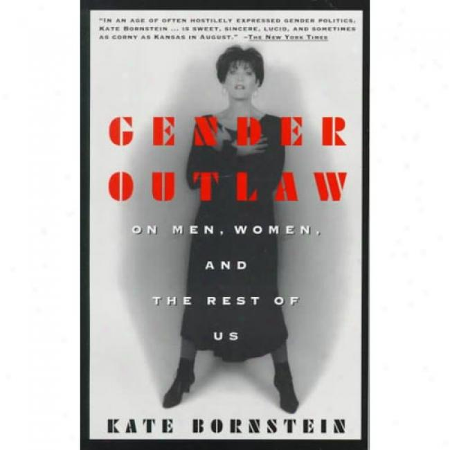 Gender Outlaw By Kate Bornstein, Isbn 0679757015