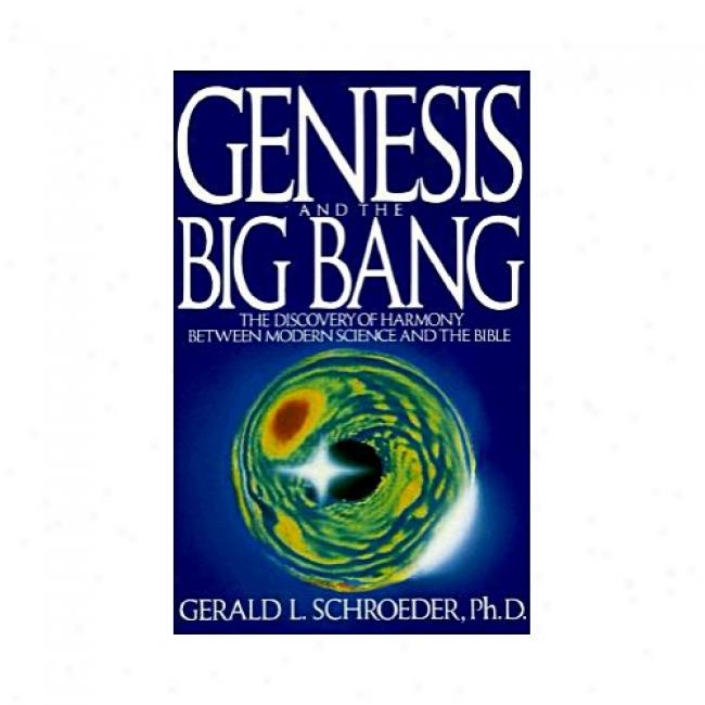 Genesis And The Big Bang By Gerald L. Schroeder, Isbn 0553354132