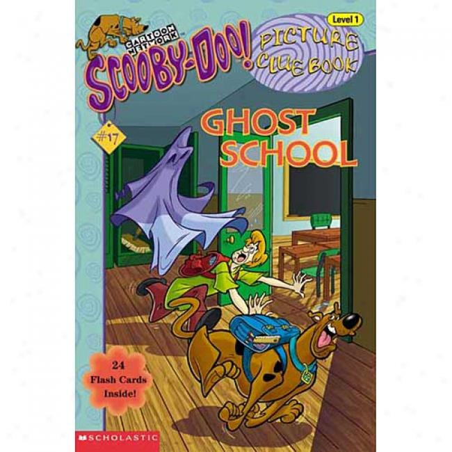 Ghost School By Robin Wasserman, Isbn 0439442273