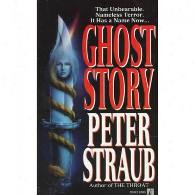 Ghost Story By Peter Straub, Isbn 0671685635