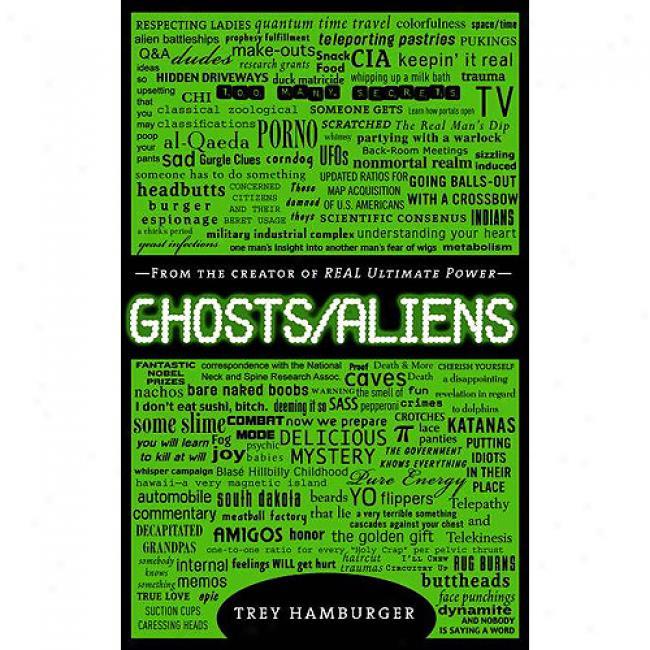 Ghosts/aliens