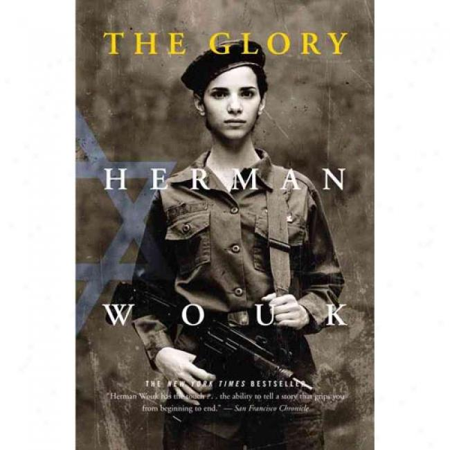 Glory By Herman Wouk, Isbn 016953199