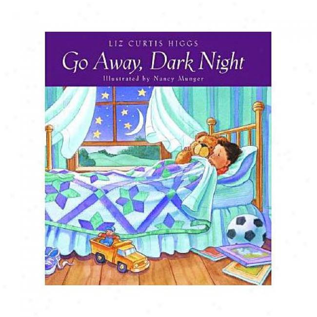 Move Away, Dark Night By Liz Curtis Higs, Isbn 1578561299