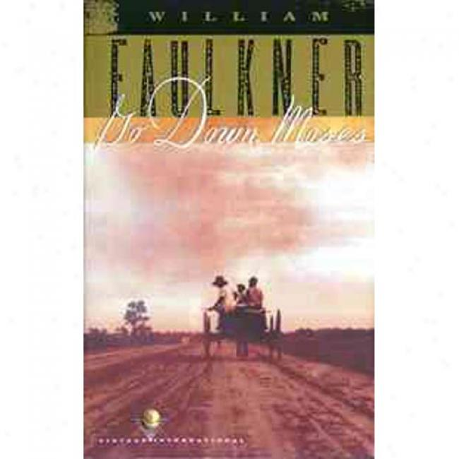 Go Down, Moses By William Faulkner, Isbn 0679732179
