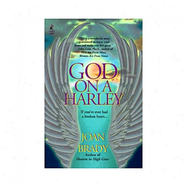 God On A Harley By Joan L. Brady, Isbn 0671536222