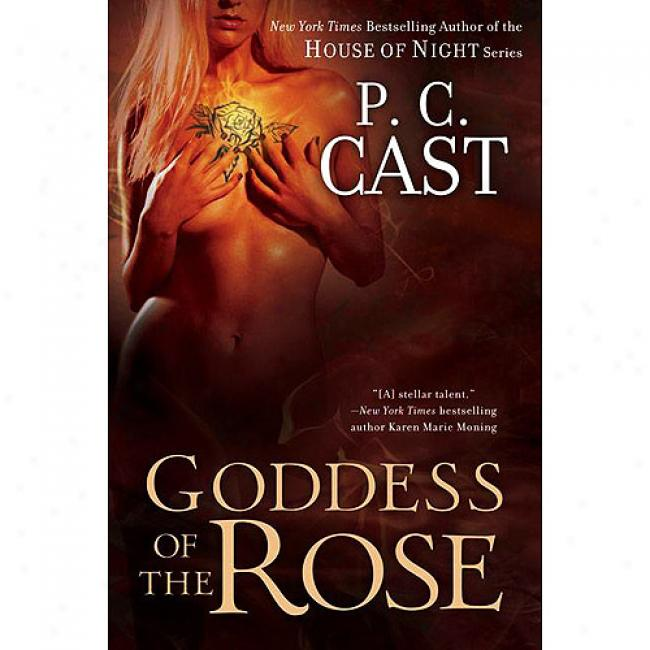 Goddess Of The Rose