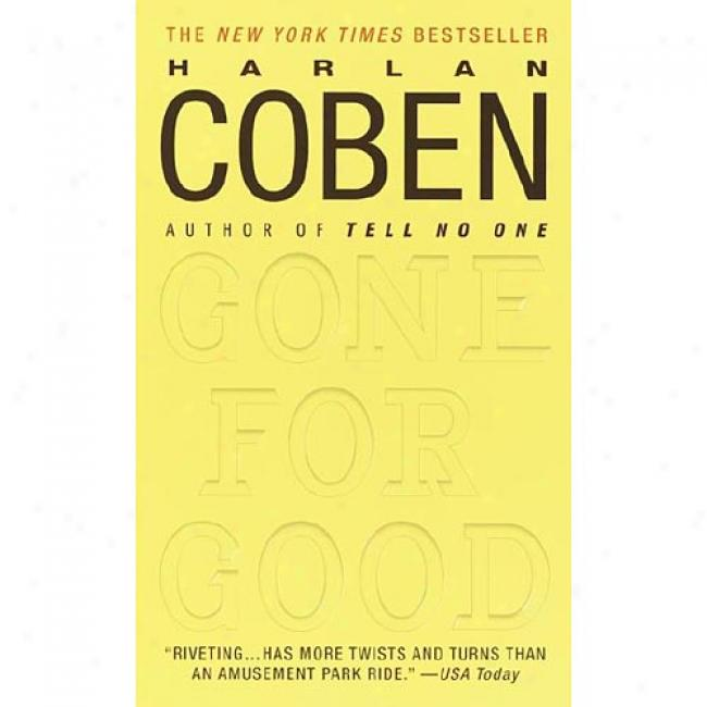 Gone For Good By Harlan Coben, Isbn 0440236738