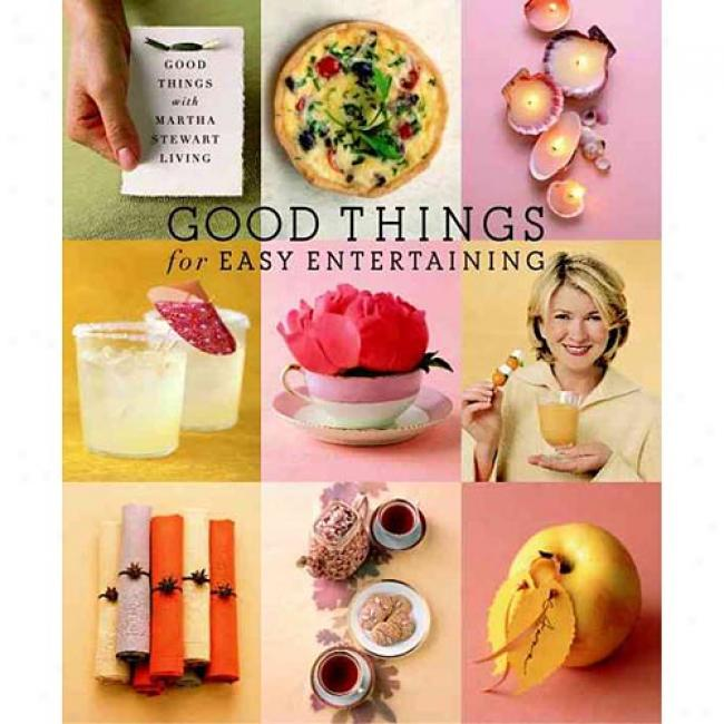 Good Things For Entertaining: The Best Of Martha Stewart Living By Martha Stewart Living, Isbn 140O048788