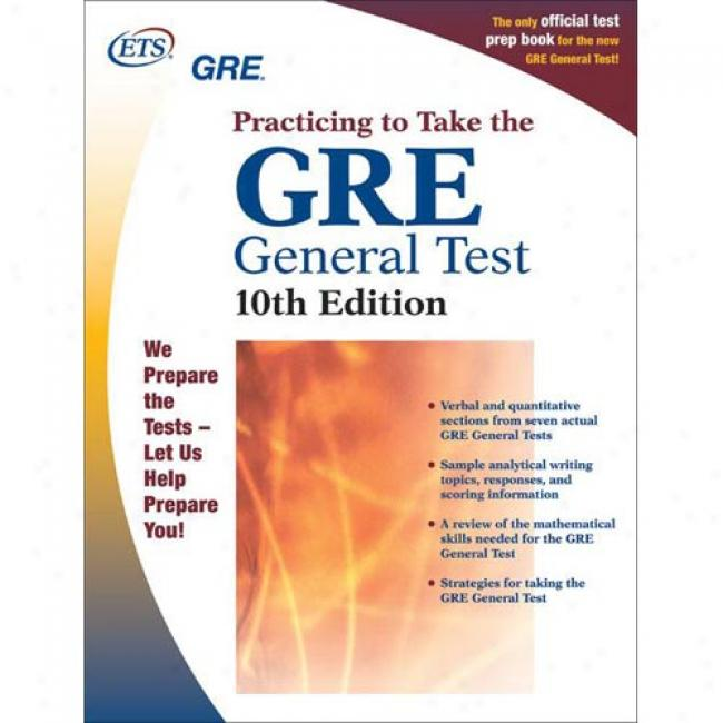 Gre: Practicing To Take The General Test By Educational Testing Services, Isbn 0886852129