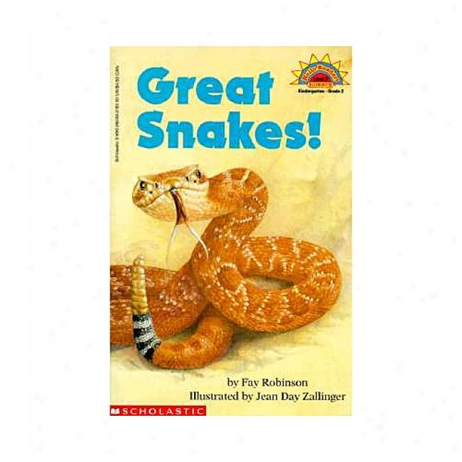 Great Snakes! By Fay Robinson, Isbn 0590262432