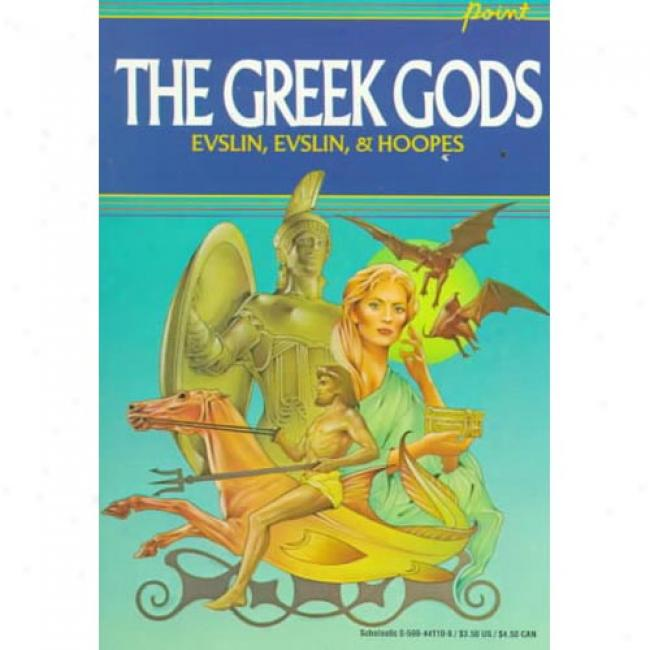 Greek Gods By Bernard Evlsin, Isbn 0590441108