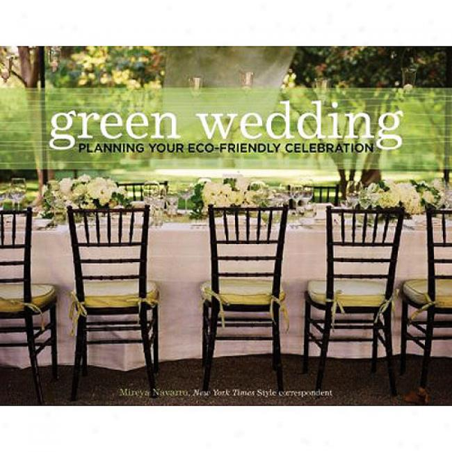 Greem Wedding: Planning Your Eco-friendly Celebration
