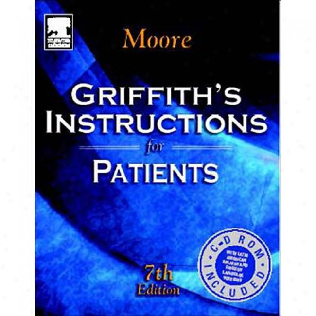 Griffith's Instructions For Patients [with Cdrom]