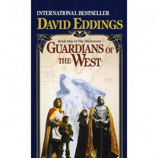 Guardians Of The West By David Eddings, Isbn 0345352661