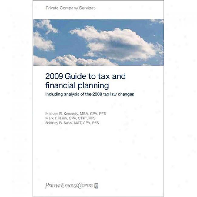 Guide To Tax And Financial Planning: Including Analysis Of The 2008 Tax Law Changes