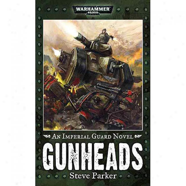 Gunheads