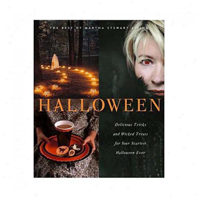 Halloween: The Best Of Martha Stewart Living By Editors Of Martha Stewart Living, Isbn 060980863x