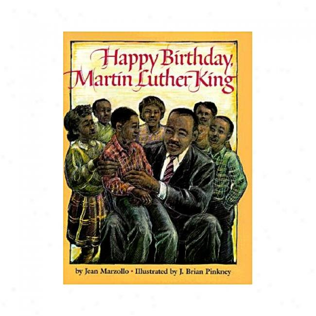 Happy Birthday, Martin Luther King By Jean Marzollo, Isbn 0590440659